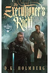 The Executioner's Right (The Executioner's Song Book 1) Kindle Edition