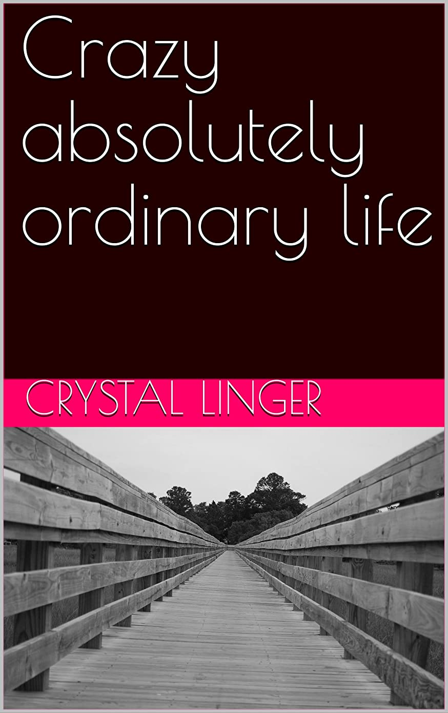 マスタード記念品不信Crazy absolutely ordinary life (English Edition)