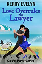 Love Overrules the Lawyer (Cat's Paw Cove Book 10)