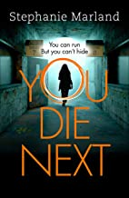 You Die Next: The twisty crime thriller that will keep you up all night