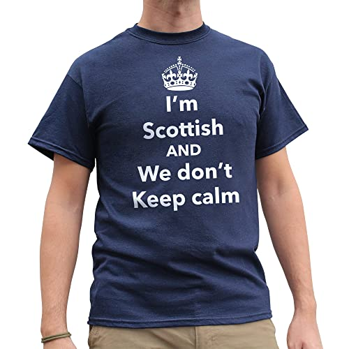 f095515cc Nutees I'm Scottish and We Don't Keep Calm, Scotland Funny Mens