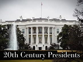 20th Century Presidents