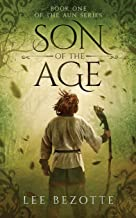 Son of the Age: Book One of the Aun Series