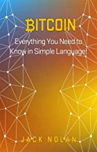 Bitcoin: Everything You Need to Know in Simple Language