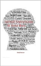 Spiritual Representation of Mental Illness