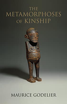 Metamorphoses Of Kinship, The