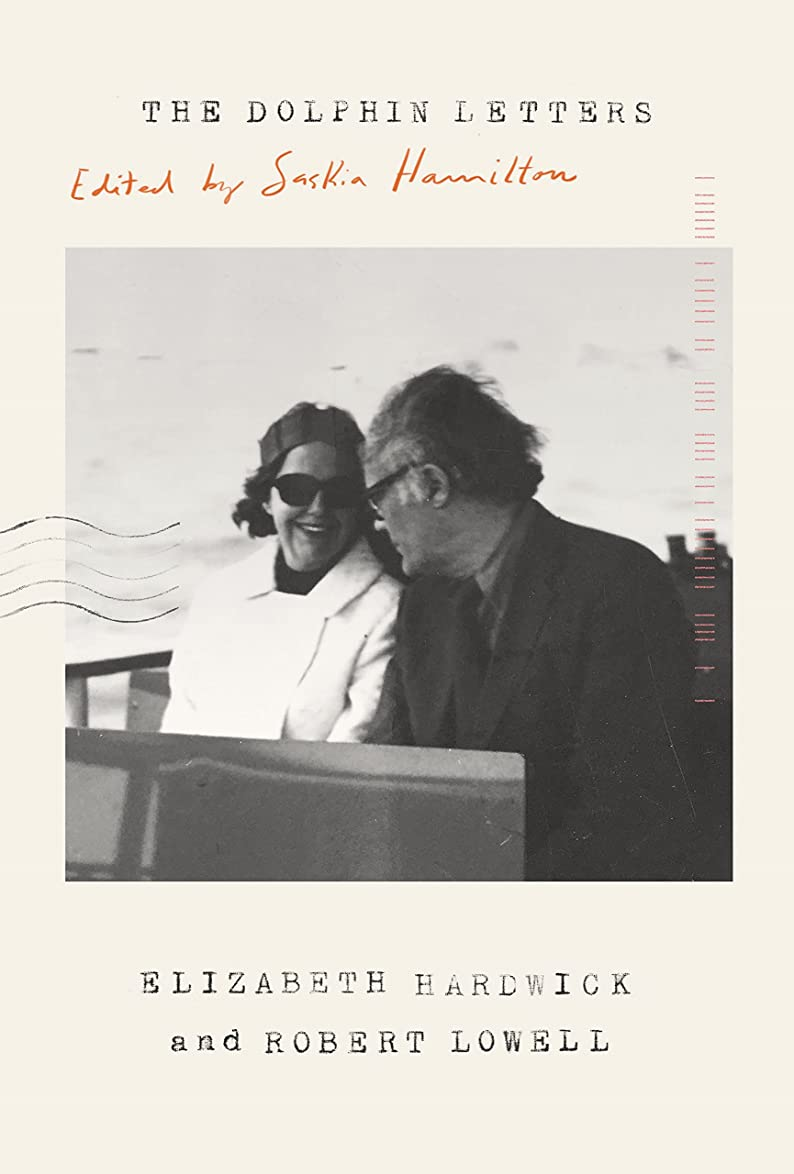 役に立つ標準ギャップThe Dolphin Letters, 1970-1979: Elizabeth Hardwick, Robert Lowell, and Their Circle (English Edition)