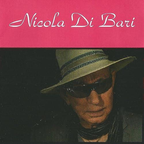 Nicola Di Bari de Nicola Di Bari en Amazon Music - Amazon.es