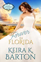 Forever in Florida: An At the Altar Story