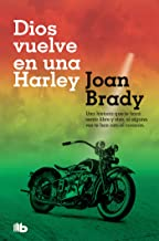 Dios vuelve en una Harley / God on a Harley (Spanish Edition)