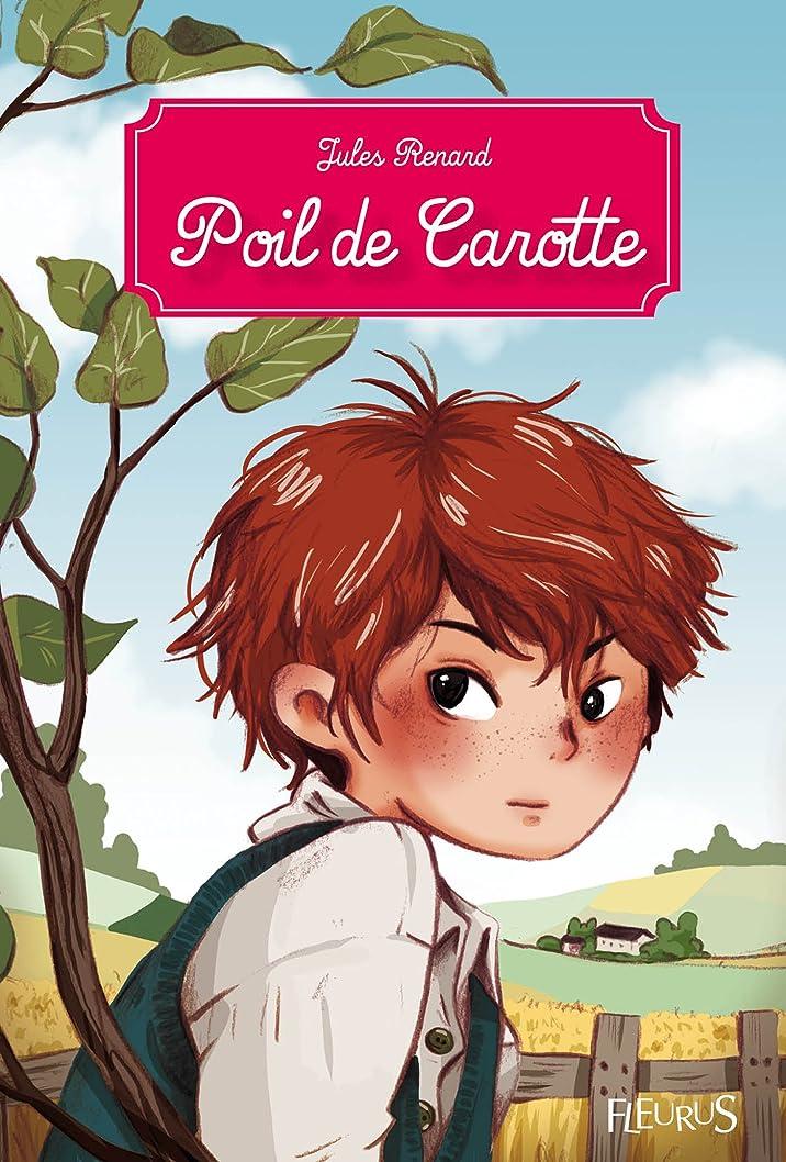 アミューズメント軽蔑する気質Poil de Carotte (Fleurus Classiques) (French Edition)