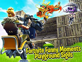 Clip: Fortnite Playground Funny Moments with Sigils