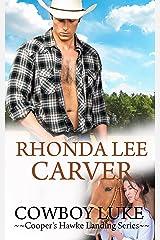 Cowboy Luke (Cooper's Hawke Landing Book 5) Kindle Edition