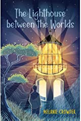 Lighthouse Between the Worlds Paperback