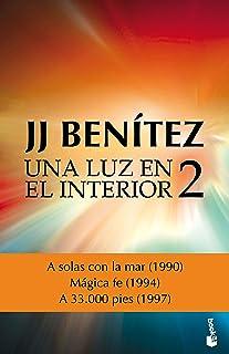 Una luz en el interior. Volumen 2 (Biblioteca J. J. Benítez)