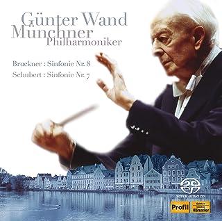 ギュンター・ヴァント 不滅の名盤 [6] / ミュンヘン・フィルハーモニー管弦楽団編 ~ ブルックナー : 交響曲第8番 | シューベルト : 交響曲第7 (8)番《未完成》 (Bruckner : Sinfonie Nr. 8, Schube...