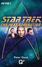 Star Trek - The Next Generation: Q²: Roman (German Edition)