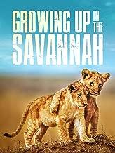 Growing Up in the Savannah