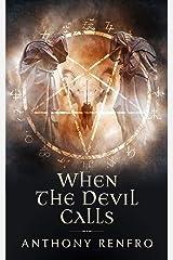 When The Devil Calls Kindle Edition