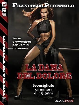 La dama del dolore: Sex Force: Kiko Dias 5 (Dream Force)