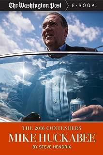 The 2016 Contenders: Mike Huckabee