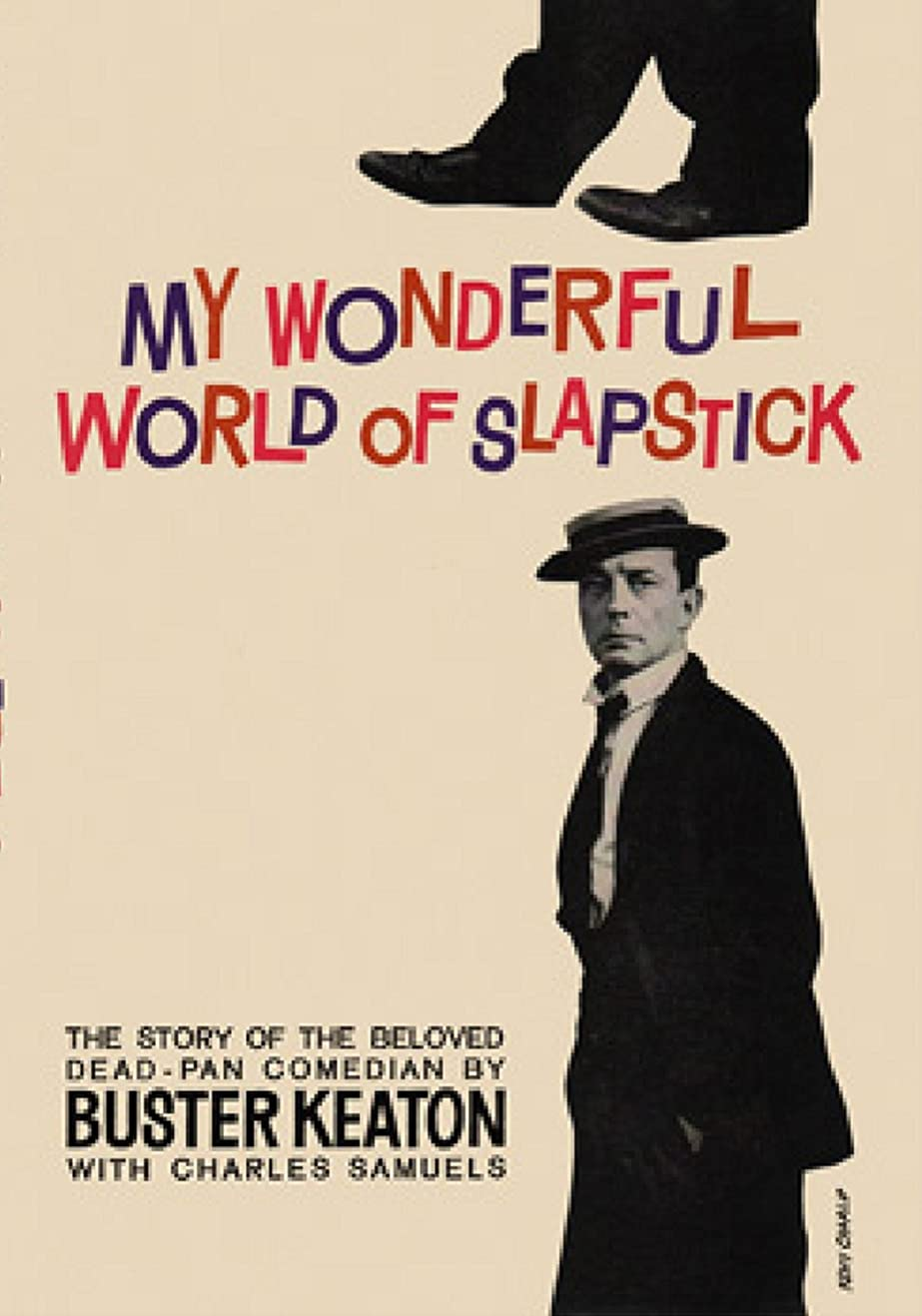 意気消沈した才能のあるパトロンMy Wonderful World Of Slapstick (English Edition)