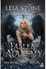 Première année: Fallen Academy, T1 Format Kindle