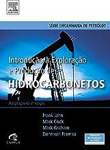 Introdução à exploração e produção de hidrocarbonetos