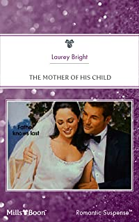 The Mother Of His Child (Conveniently Wed Book 3)