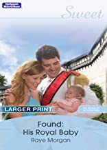 Found: His Royal Baby (The Royals of Montenevada Book 3)