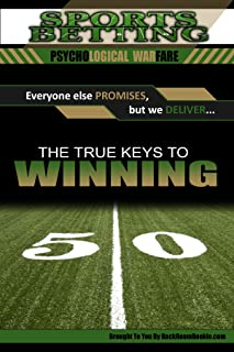Sports Betting: Psychological Warfare: The True Keys to Winning: Written by Former Bookmakers