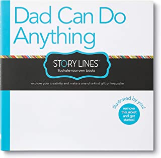 Story Lines: Dad Can Do Anything — An illustrate-your-own book for kids