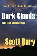 Dark Clouds: Part 1: The Mandrake Ruse (The Witch's Child) Kindle Edition