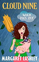 Cloud Nine: When Pigs Fly (A Val Fremden Mystery Book 9)