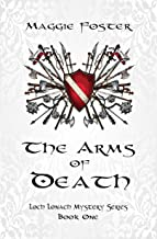 The Arms of Death: Loch Lonach Mystery Series: Book One