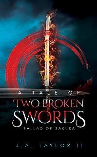 A Tale of Two Broken Swords: Sakura's Ballad