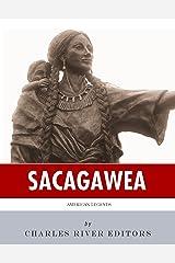 American Legends: The Life of Sacagawea Kindle Edition