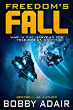 Freedom's Fall (Freedom's Fire Book 5)