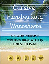 Cursive Handwriting Worksheets (Book): 100 blank handwriting practice sheets for cursive writing. This book contains suitable handwriting paper to practice cursive writing