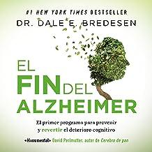 El fin del Alzheimer [The End of Alzheimer's]