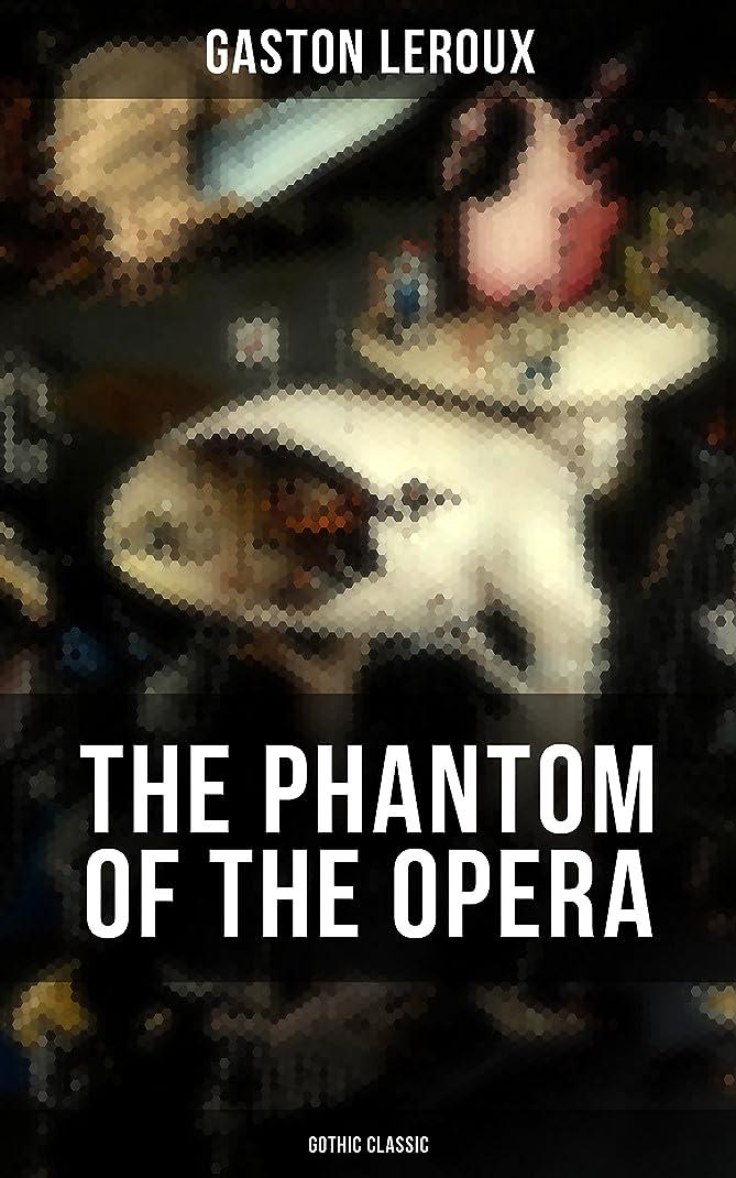 読書をするクラウン犯罪THE PHANTOM OF THE OPERA (Gothic Classic): Mystery Novel Based upon True Events at the Paris Opera (English Edition)