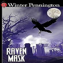 Raven Mask: Kassandra Lyall Preternatural Investigator Series, Book 2