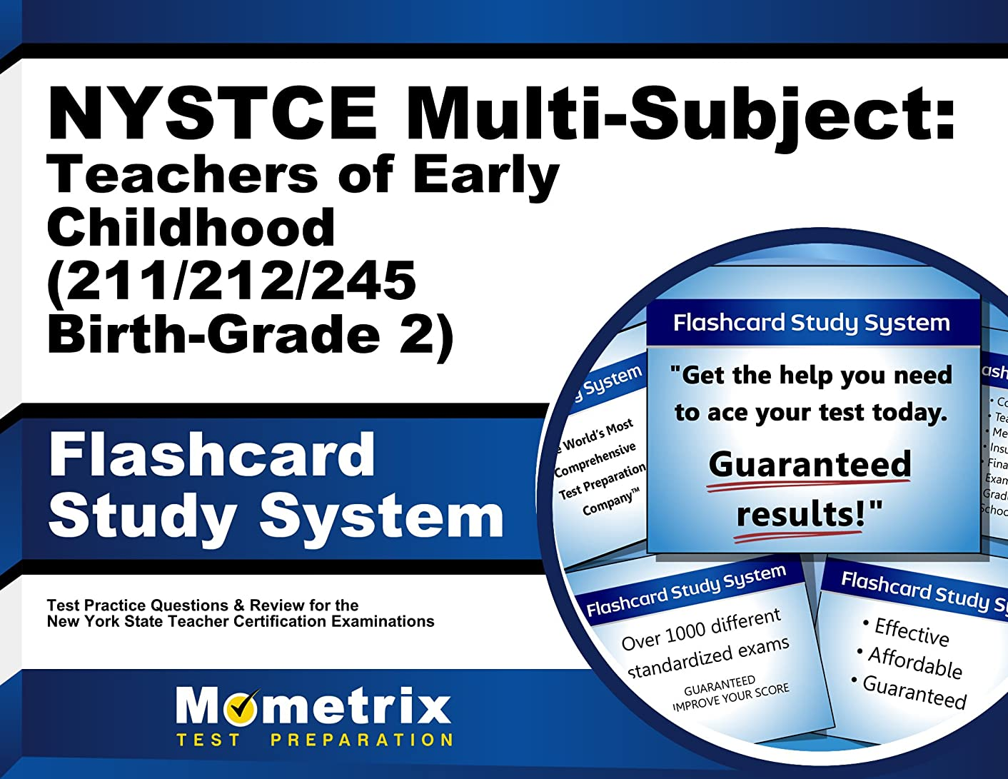 NYSTCE Multi-Subject: Teachers of Early Childhood (211/212/245 Birth-Grade 2) Flashcard Study System: NYSTCE Test Practice Questions & Exam Review for ... Teacher Certification Examinations (Cards)