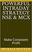 Powerful Intraday Strategy NSE & MCX: Make Consistent Profit