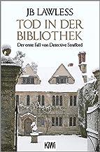 Tod in der Bibliothek: Der erste Fall von Detective Strafford (German Edition)