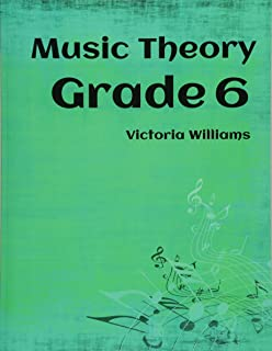 Grade Six Music Theory: for ABRSM Candidates