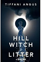 Hill Witch & Litter: A Story Pair Kindle Edition
