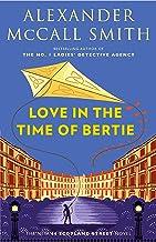 Love in the Time of Bertie: 44 Scotland Street Series (15)