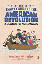 The Thrifty Guide to the American Revolution: A Handbook for Time Travelers: 2