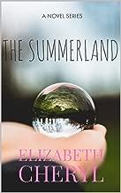 The Summerland (The Summerland Novel Series Book 1)